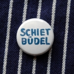 Button, Shietbüdel